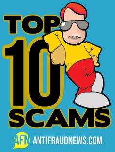 Anti Fraud News Presents it's Top 10 Internet Scams list. You may use this information to warn your family and friends.