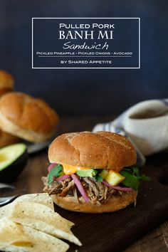 Pulled Pork Banh Mi Sandwich with Pickled Pineapple and Avocado @sharedappetite