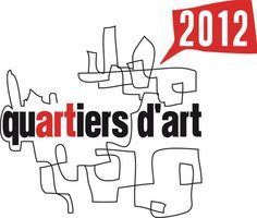 Quartiers d'Art 2012  http://www.pariscotejardin.fr/2012/05/4eme-edition-de-quartiers-dart/#