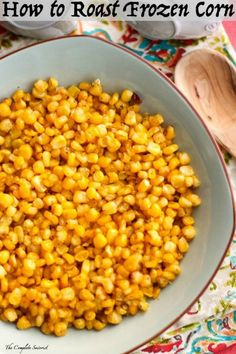 How to Roast Frozen Corn ~ Take that available any season frozen corn and roast it golden and sweet just like you would to that season fresh ear.Why you may wonder, would I want to roast frozen corn. Frozen Corn Recipes, Frozen Vegetable Recipes, Veggie Recipes, Cooking Recipes, Cooking Tips, Veggie Meals, Side Dish Recipes, Side Dishes, Corn In The Oven