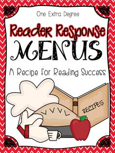 Reading Response Menus: A Recipe for Reading Success! ---CUTE!!