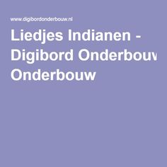 Liedjes Indianen - Digibord Onderbouw