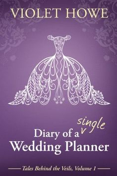 Diary of a Single Wedding Planner Tales Behind the Veils Volume 1 >>> Find out more about the great product at the image link.-It is an affiliate link to Amazon. #WeddingPlanner
