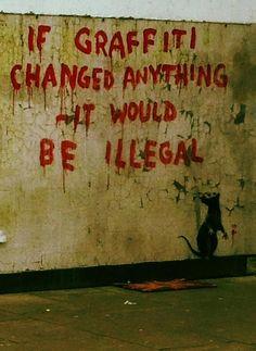 Oh, the irony. Banksy.