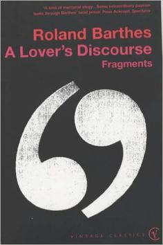 A Lover's Discourse (Vintage Classics):Roland Barthes
