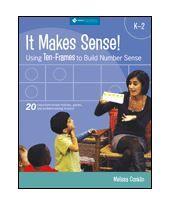 It Makes Sense! Using Ten-Frames to Build Number Sense, Grades : Melissa Conklin : 9781935099109 Teaching Numbers, Teaching Math, Kindergarten Math, Teaching Tools, Teaching Ideas, 1st Grade Math, First Grade, Third Grade, Grade 2