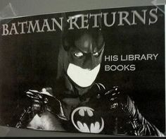 """screwydecimal: I don't know who made this """"Batman Returns His Library Books"""" poster, but my hat is off to you. Brilliant and funny! Library Humor, Library Books, My Books, Library Ideas, Library Inspiration, Tastefully Offensive, Batman Returns, Library Displays, Book Displays"""