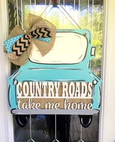 Country roads take me home door hanger. This hanger measures 21 x It is hand-painted and sealed. We add a bow and hanger. If you have a different saying send us a message. To make the sign a different color just let us know. Painted Doors, Painted Signs, Wooden Doors, Wooden Signs, Hand Painted, Burlap Door Hangers, Cross Door Hangers, Door Hanger Template, Wooden Cutouts