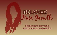 10 Steps to growing long relaxed African American hair