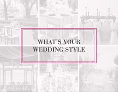 What's Your Wedding Style Quiz #nuagedesigns #weddingstyle