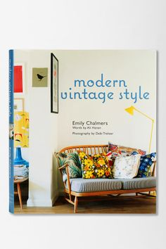 Would love to rip pages out of this book and make them my apt! #smallspace Modern Vintage Style By Emily Chalmers