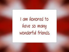I am favored to have so many wonderful friends. | Daily Affirmation for February 25, 2014
