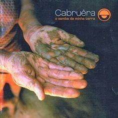 PHAROPHA SONORA: CABRUÊRA - O Samba da Minha Terra