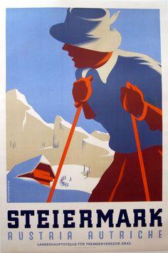 Vintage Austrian Ski Poster 'Steiermark' Illustrated by Reichenfels 1935 Vintage Ski Posters, Retro Poster, Vintage Advertisements, Vintage Ads, Ski Austria, Austria Travel, Green Label, Tourism Poster, Art Graphique