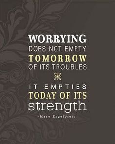 Inspirational And Motivational Quotes :     QUOTATION – Image :    Quotes Of the day  – Description  Worry.  Sharing is Caring – Don't forget to share this quote !			  - #Motivational https://quotesdaily.net/motivational/inspirational-and-motivational-quotes-worry/