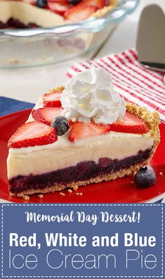 A vanilla ice cream pie with a homemade graham cracker crust is layered with fresh blueberries and strawberries for a delicious red, white and blue holiday dessert Ice Cream Pies, Ice Cream Desserts, Vanilla Ice Cream, Blueberries, Strawberries, Memorial Day Desserts, Homemade Graham Cracker Crust, Holiday Desserts, Treat Yourself