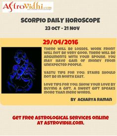 Check your Scorpio Daily Horoscope (29/04/2016).Read your daily horoscope online Hindi/English at AstroVidhi.com.