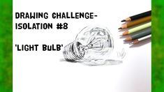 Drawing challenge - Isolation No.8 - Light bulb Drawing Challenge, Light Bulb, Challenges, Drawings, Videos, Artwork, Youtube, Work Of Art, Auguste Rodin Artwork