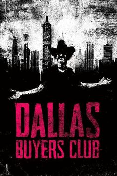 Dallas Buyers Club ~ Alternative Movie Poster by Daniel Norris Best Movie Posters, Minimal Movie Posters, Minimal Poster, Cool Posters, Film Posters, Movie Club, We Movie, Movie Titles, Movie Quotes