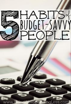 5 Habits of Budget Savvy People   How to Create Good Financial Habits