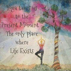 Yoga es vivir el presente