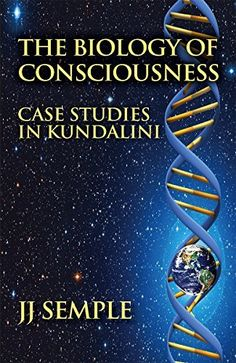 The Biology of Consciousness: Case Studies in Kundalini by JJ Semple, http://www.amazon.com/dp/B00LKXITD6/ref=cm_sw_r_pi_dp_2MkWtb1RG5HG2