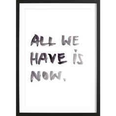 All we have - Premium Poster gerahmt