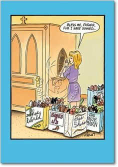 For I Have Sinned Funny Tom Cheney Birthday Card - Greeting Card by Nobleworks Cartoon Jokes, Funny Cartoons, Funny Comics, Funny Jokes, Hilarious, Funny Rude, Jokes Pics, Christian Cartoons, Christian Humor