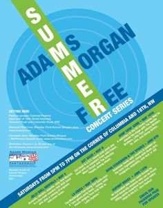 Adams Morgan Summer Concert Series 2015 -FREE live music concerts most Saturdays through June at the corner of & Columbia in the plaza from Free Concerts, Live Music, Summer, Summer Time, Summer Recipes