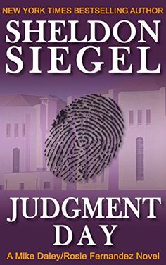 Judgment Day (Mike Daley/Rosie Fernandez Legal Thriller B... https://www.amazon.com/dp/B00ENQ5CKK/ref=cm_sw_r_pi_dp_x_5f7Lyb8MVYN3R