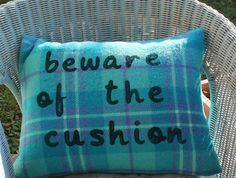 Beware of the Cushion