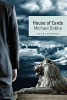 Entre montones de libros: House of Cards. Michael Dobbs
