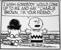 Charlie Brown, I'm your friend!