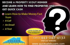 Become A Property Scout Member  and learn how to find properties and  get quick cash