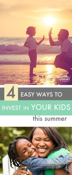 intentional parenting summer | intentional parenting | intentional parents | intentional parenting plan | invest in your kids | invest in kids | christian parenting | parenting