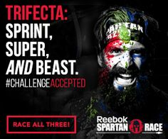 Reebok Spartan Race Trifecta: Sprint, Super, And Beast. #ChallengeAccepted Race All Three!