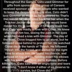 don't get me wrong I love the idea of this but are we all forgetting that Clove was dangling the fact that they killed Rue in Katniss's face?