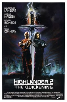Directed by Russell Mulcahy. With Christopher Lambert, Sean Connery, Virginia Madsen, Michael Ironside. In the future, Highlander Connor MacLeod must prevent the destruction of Earth under an anti-ozone shield. Fantasy Movies, Sci Fi Movies, Action Movies, Good Movies, Movie Tv, Action Film, Comedy Movies, Foreign Movies, Movie Titles
