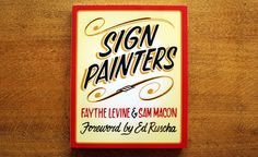 Sign Painters By Faythe Levine & Sam Macon - Book Review