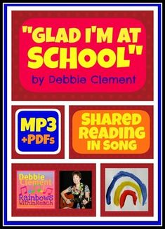 Glad I'm at School: A Shared Reading Song for Literacy Centers in Primary Grades