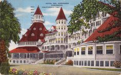 Hotel Del Coronado and vintage photographs - two of my faves