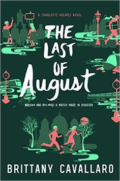 The Last of August by Brittany Cavallaro is a delightful retelling of the Sherlock Holmes tales. Perfect mystery for young adults to read.