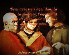 citation, proverbe, Les trois âges de la vie, humour, jeunesse, vieillesse