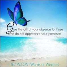 """Give the gift of your absence..."" #PersonalLeadership #Women"