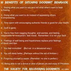Benefits of ditching doormat behavior.