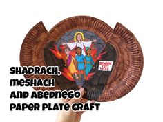 The Shadrach, Meshach and Abednego Paper Plate Craft can be used in any lesson on the men that weren't afraid to worship their God in the face of death.