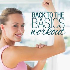 Back To the Basics Workout  #totalbodyworkout #beginnersworkout