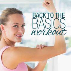 Back To the Basics Workout