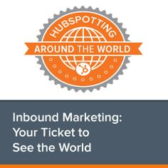 """Inbound marketing isn't confined by borders or distance because the World Wide Web is just that: worldwide."""