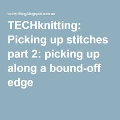 Knitting Pick Up Stitches Along Curved Edge : Knitting Tips and Tricks on Pinterest Knitting, Yarns and Knitting Daily